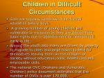 children in difficult circumstances2