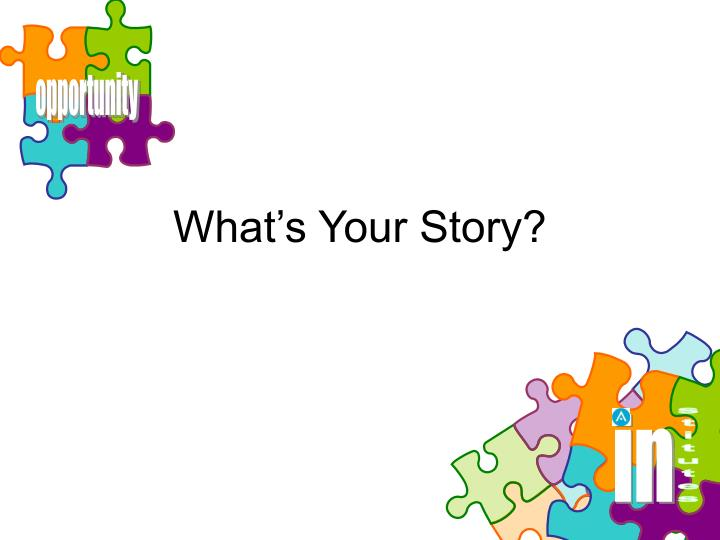 what s your story n.