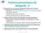 facteurs pronostiques du stargardt 2