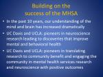 building on the success of the mhsa