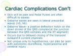 cardiac complications con t