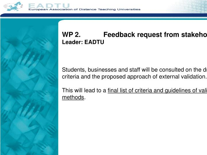 WP 2.		Feedback request from stakeholders