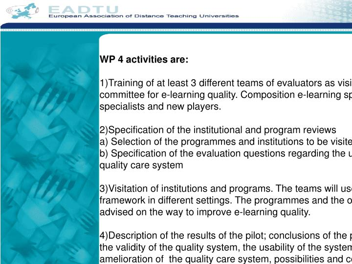 WP 4 activities are: