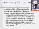 taikatalvi 1957 suom 1958