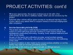 project activities cont d5