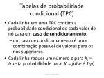 tabelas de probabilidade condicional tpc