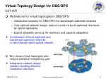 virtual topology design for obs ops ust ikr