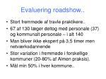 evaluering roadshow