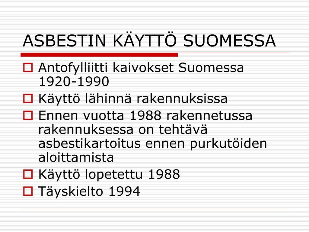Asbestin Käyttö Suomessa