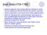 eyh galip 1759 1789