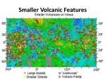smaller volcanic features