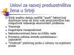 uslovi za razvoj preduzetni tva ena u srbiji