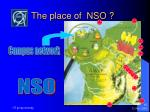 the place of nso