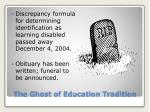 the ghost of education tradition