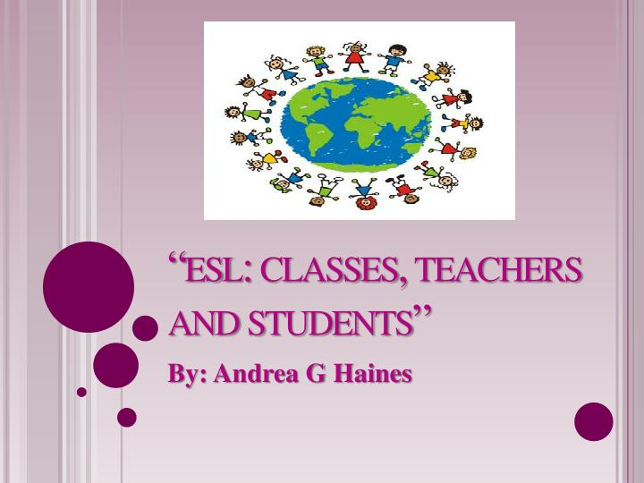 esl classes teachers and students n.