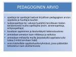 pedagoginen arvio