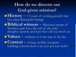 how do we discern our god given mission