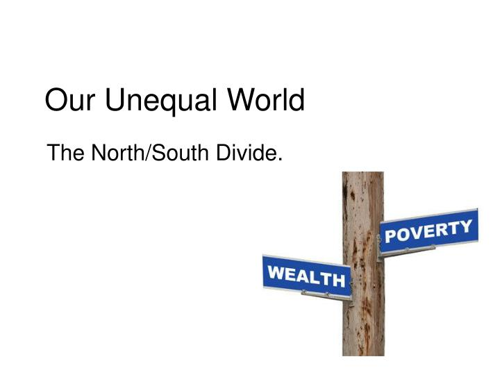 our unequal world n.