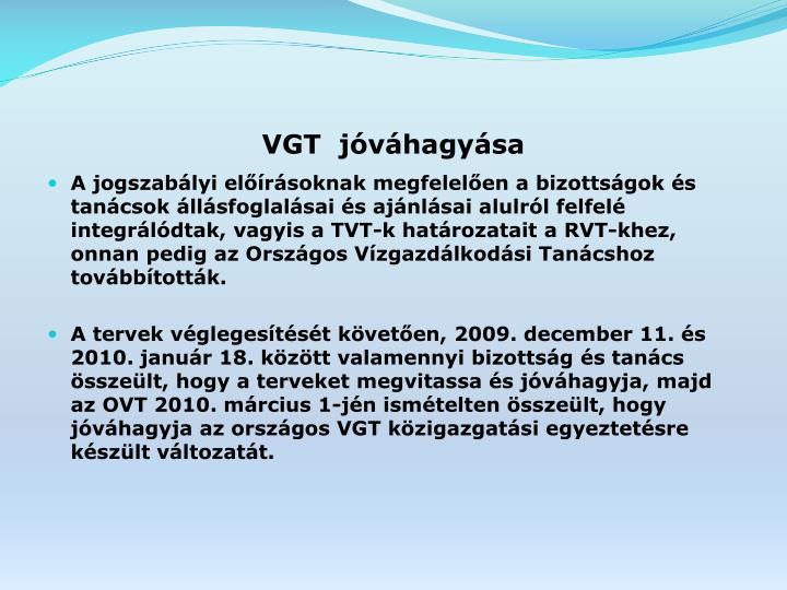 VGT  jóváhagyása