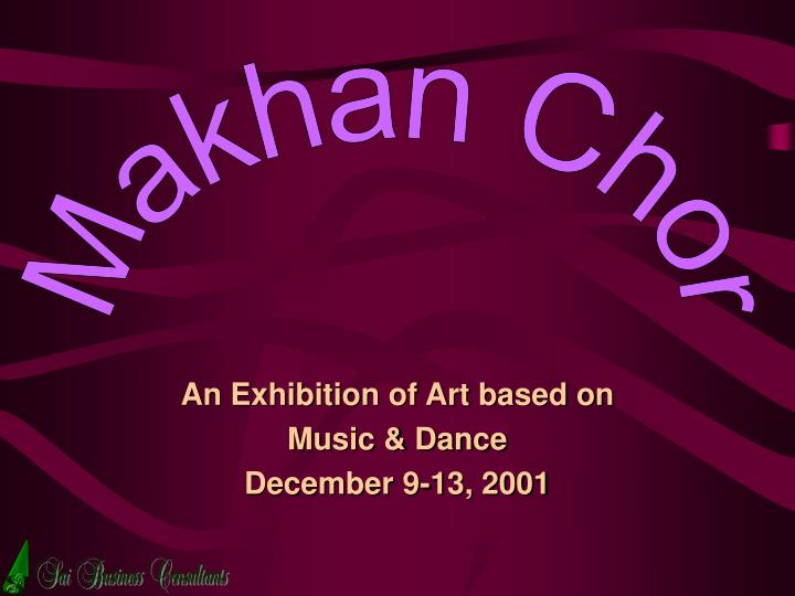 an exhibition of art based on music dance december 9 13 2001 n.