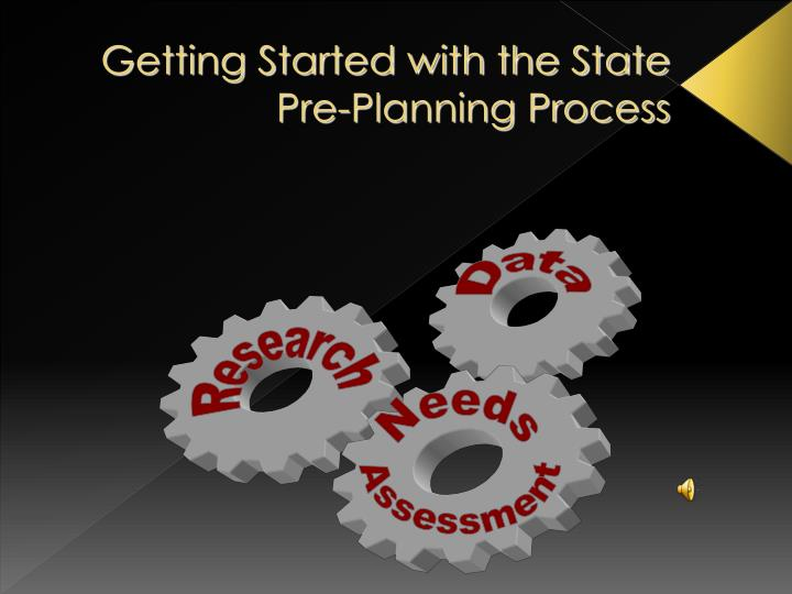 getting started with the state pre planning process n.