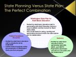 state planning versus state plan the perfect combination
