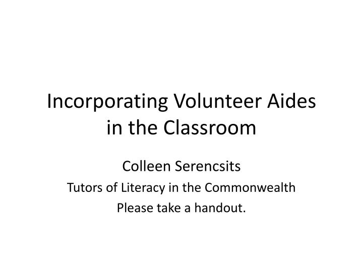 incorporating volunteer aides in the classroom n.