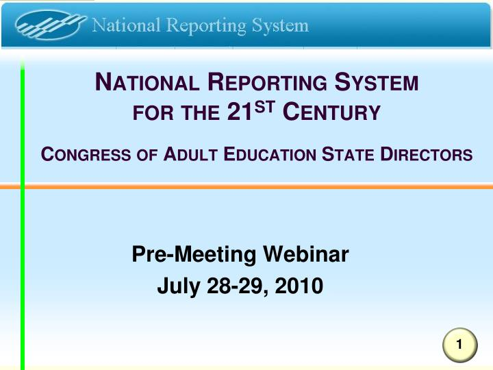 national reporting system for the 21 st century congress of adult education state directors n.