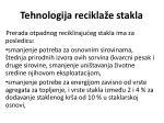 tehnologija recikla e stakla