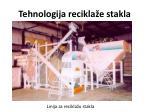 tehnologija recikla e stakla24