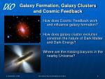 galaxy formation galaxy clusters and cosmic feedback