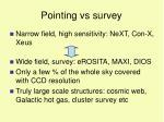 pointing vs survey