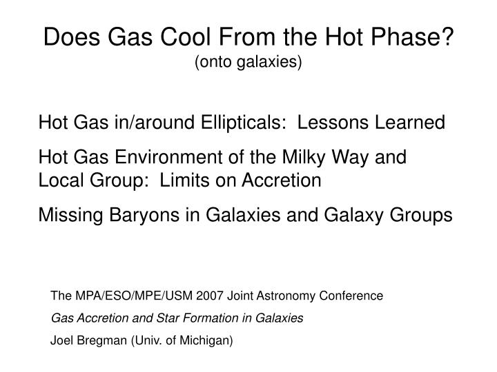 does gas cool from the hot phase onto galaxies n.