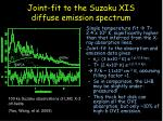 joint fit to the suzaku xis diffuse emission spectrum