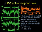 lmc x 3 absorption lines