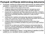 postupak verifikacije elektronskog dokumenta