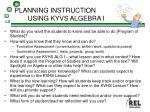 planning instruction using kyvs algebra i