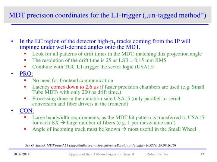 "MDT precision coordinates for the L1-trigger (""un-tagged method"")"