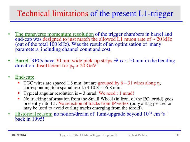 Technical limitations