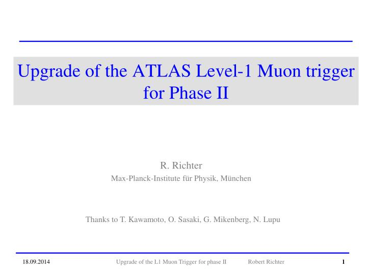 Upgrade of the atlas level 1 muon trigger for phase ii