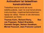 antirealismi tai tieteellinen konstruktivismi