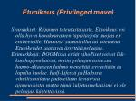 etuoikeus privileged move1