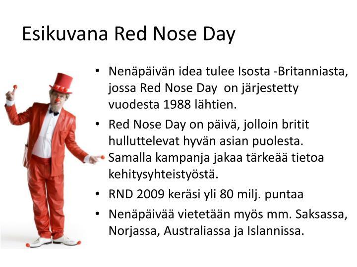Esikuvana Red Nose Day
