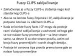 f uzzy clips zaklju ivanje