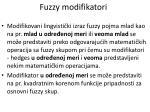 fuzzy modifikatori