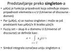 predstavljanje preko singleton a