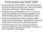 prosto pravilo tipa fuzzy crisp