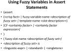 using fuzzy variables in assert statements