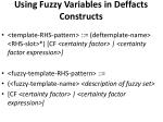using fuzzy variables in deffacts constructs1