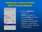 nala enje i zamena teksta edit find and replace
